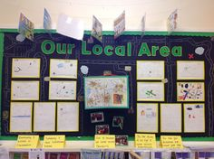 Year 2. Local Area display. Children's maps are displayed against a giant map. There are also some fantastic examples of how connectives can be used in topic work