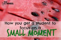 Love these simple tips and tricks for using small moments to help students write personal narrative stories and the freebie!