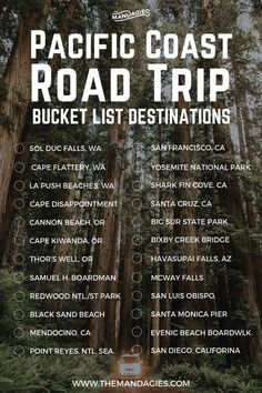 Pacific Coast Road Trip Bucket List. This includes stops in Washington, Oregon, California, and everywhere in between.