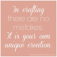 Crafting Quote by PartiesforPennies.com