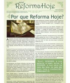 {1} > Jornal Reforma Hoje * 1ª Edição / Setembro/2012 *  Links para leitura e download: [http://issuu.com/iprbsp] [http://issuu.com/iprbsp/docs/jornal_reforma_hoje-1-edicao]