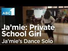 Ja'mie: Private School Girl: Ja'mie's Dance Solo