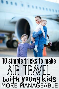 10 simple, practical tips to make air travel with kids easier - a must read for all parents who travel with small kids! Traveling with Kids, Traveling tips, Traveling #Travel