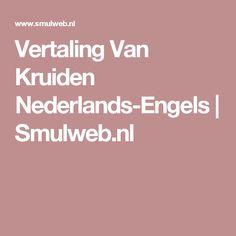 Vertaling Van Kruiden Nederlands-Engels   Smulweb.nl
