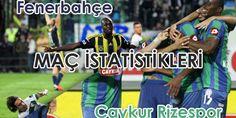 Fenerbahçe - Çaykur Rizespor MAÇ İSTATİSTİKLERİ | Maç Öncesi