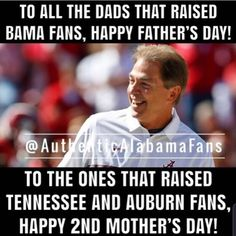 Alabama Football, Alabama Crimson Tide, Happy Fathers Day, Tennessee, Holidays, Baseball Cards, Happy Valentines Day Dad, Holidays Events, Holiday