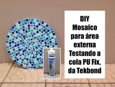 Amo fazer mosaico e