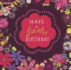 Have A Lovely Birthday - Tracy Cottingham