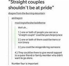 I agree with this my old babysitter is lesbian and so is my cousin but I'm straight<<<I'm straight, and I'm still gonna support everyone at pride, even if no one I know is part of LGBTQ+. Famous Friendship Quotes, Friendship Memes, Lgbt Memes, Gay, Def Not, Lgbt Love, Faith In Humanity Restored, Lgbt Community, My Tumblr