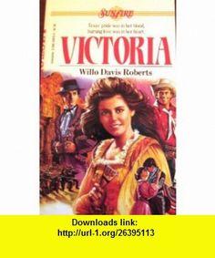 Victoria (Sunfire) (9780590336154) Willo Davis Roberts , ISBN-10: 0590336150  , ISBN-13: 978-0590336154 ,  , tutorials , pdf , ebook , torrent , downloads , rapidshare , filesonic , hotfile , megaupload , fileserve