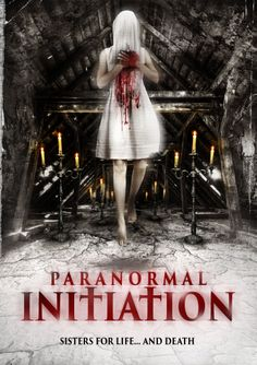 Paranormal Initiation - Out on DVD and Digital HD 2nd June