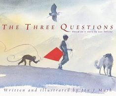 Carole's Chatter: The Three Questions by Jon J Muth Notice And Note, Books To Read, My Books, Story Books, Album Jeunesse, Leader In Me, And So It Begins, Vigan, Mentor Texts