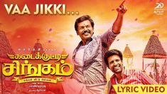 Here's the lyric video of Vaa Jikki from Kadaikutty Singam, starring Karthi and Sayyeshaa in the lead roles. Tamil Video Songs, Tamil Songs Lyrics, Song Lyrics Meaning, Lead Role, English Translation, Tamil Movies, Writer, Singer, Watches Online