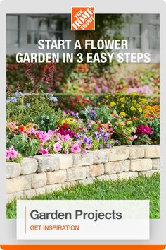 Find everything you need to start your garden at The Home Depot. Add color and fragrance to your outdoor space this year by planting a flower garden. The first step to building your dream flower garden is to determine the best location for your flowers. Consider how much sunlight the area gets and if there is adequate drainage. With three easy steps and products that can be delivered to your doorstep, The Home Depot is here to help you complete your projects. Click to see more.