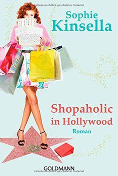 Shopaholic in Hollywood: Ein Shopaholic-Roman 7 (Schnäppchenjägerin Rebecca Bloomwood, Band 7) von Sophie Kinsella http://www.amazon.de/dp/3442479878/ref=cm_sw_r_pi_dp_7B7Yub026C66V