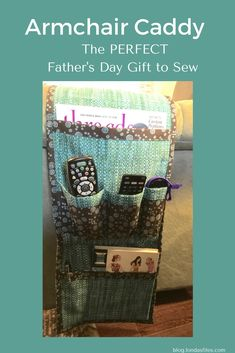Londa's complete step-by-step directions to sew an armchair caddy. Makes a GREAT gift! Gift Crafts, Sewing Projects For Beginners, Fathers Day Gifts, Clever, Armchair, Quilting, Organization, Sofa Chair, Getting Organized