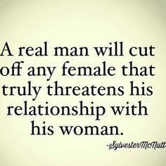 My relationship has never been threatened and never will be. Can you say the same? Nope.