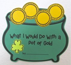 """St. Patrick's Day Activities. Learn about and celebrate St. Patrick's Day. """"What I Would Do With a Pot of Gold"""" booklet."""