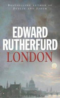 A great novel. London follows a handful of fictitious families over centuries to tell the history of the city.