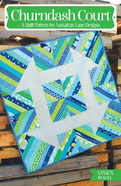 Churndash Court Quilt Pattern – Sassafras Lane Designs. Not sure why foundation pieced...maybe for the strips? Is that on muslin rather than paper? Would make a great baby quilt