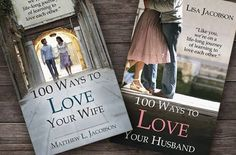 """The best, richest marriages are made up of a lot of everyday decisions that say, """"I love you"""" rather than those that say, """"I love me."""" Matthew and Lisa Jacobson offer both husbands and wives practical and encouraging wisdom for a loving, lasting marriage. 100 Ways to Love Your Wife and 100 Ways to Love Your Husband."""