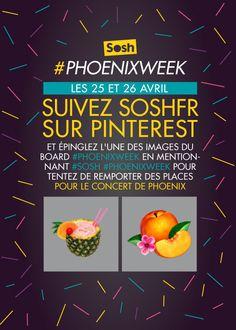 Les 25 et 26 avril, suivez le compte Soshfr et épinglez votre cover préférée parmi celles proposées dans notre board #PHOENIXWEEK en mentionnant #sosh #phoenixweek pour tenter de gagner vos places pour le concert de Phoenix le 26 mai à La Cigale !  [ +d'infos et règlement sur http://phoenixweek.tumblr.com ]