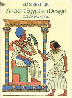 Ancient Egyptian Design Coloring Book | Main photo (Cover) They are historically accurate, include limited but interesting text, and contain suggestions for coloring.
