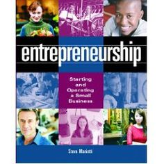 Entrepreneurship: Starting and Operating a Small Business, First Edition by Steve Mariotti