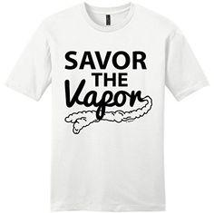 nice Vape Gift Savor The Vapor Juice Vaping Dual Coil Young Mens T-Shirt