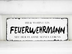 Shabby Vintage Holz Schild FEUERWEHRMANN Nostalgie von homestyle-accessoires via dawanda.com