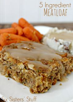 5 Ingredient Meatloaf from SixSistersStuff.com