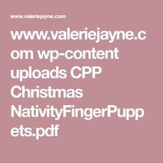 www.valeriejayne.com wp-content uploads CPP Christmas NativityFingerPuppets.pdf