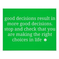 Good Decisions Poster - diy cyo customize create your own personalize