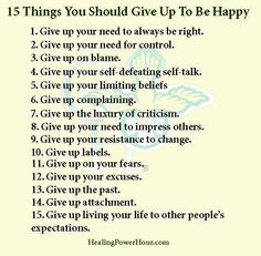 Give up these things...