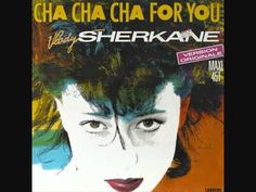 VLADY SHERKANE - cha cha cha for you (1986)