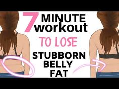 7 MINUTE BELLY FAT WORKOUT - BURN OFF STUBBORN BELLY FAT WITH THIS HOME FITNESS 7 MINUTE CHALLENGE - YouTube