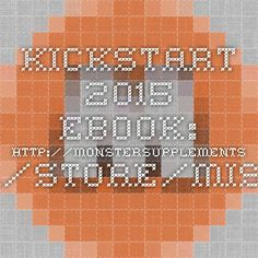 Kickstart 2015 ebook: http://monstersupplements.com/store/miscellaneous_detail-98-lang-1.html