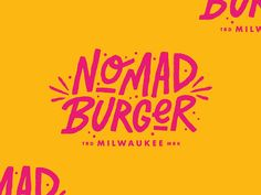 Final branding for Nomad Burger here in Milwaukee. Lettering, Typography Letters, Typography Logo, Typography Design, Burger Branding, Food Branding, Marketing Branding, Branding Ideas, Identity Branding
