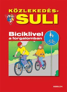 Közlekedés-suli Biciklivel a forgalomban