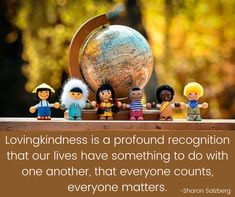Lovingkindness Sharon Salzberg, We Are All Connected, Our Life, Snow Globes, Something To Do, Inspirational Quotes, Life Coach Quotes, Inspiring Quotes, Inspiration Quotes