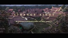 Strange alloy is my second self produced short film. It's based on images I shot during my trip to Myanmar in december 2014 and the production took 2 month and a half at Supamonks Studio in Paris. Feel free to contact me for any enquiry. Making of: https://vimeo.com/liok/strangealloymakingof Credits: Directed by Loïc bramoullé (https://www.artstation.com/artist/liok) Original music by Thomas Barrandon (https://soundcloud.com/thomasbarrandon) Mix & sound design by Resonant Step (www.reso...