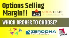 Stock Broker Comparison on Margin Required for Option Selling Angel Broking, How To Find Out, How To Make Money, Stock Broker, Win Or Lose, Education, Videos, Teaching, Educational Illustrations
