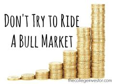 Bulls push the market away from fundamentals. The market starts factoring in positive news, without verifying the authenticity. Don't ride a bull market.