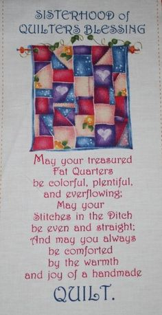 Blessing -- Sisterhood of Quilters . Something Elsa Brantenberg might have shared with the quilting circle on her Saint Charles, Missouri, farm in THE QUILTED HEART novellas. Quilting Quotes, Quilting Tips, Quilting Tutorials, Quilting Projects, Sewing Projects, Quilting Room, Sewing Humor, Sewing Quotes, Quilt Labels