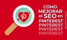 Mejorar tu SEO en Pinterest te ayudará a conseguir muchos más repines que multiplirán el tráfico que recibirá tu web procedente de esa red social. Si quieres saber cómo hacer SEO en Pinterest en e…