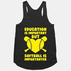 Education is Important But Softball Is Importanter | HUMAN