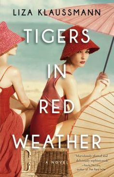 Tigers in Red Weather - Hudson Library & Historical Society