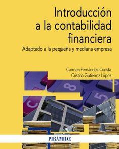 Introducción a la contabilidad financiera: adaptado a la pequeña y mediana empresa