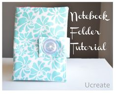 Notebook Folder Tutorial Ucreate I'm thinking you could do without the batting if need be, also thinking using the no-sew glue stuff instead of sewing.  use notebook as pattern.