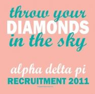 Alpha Delta Pi...throw your diamonds in the sky!